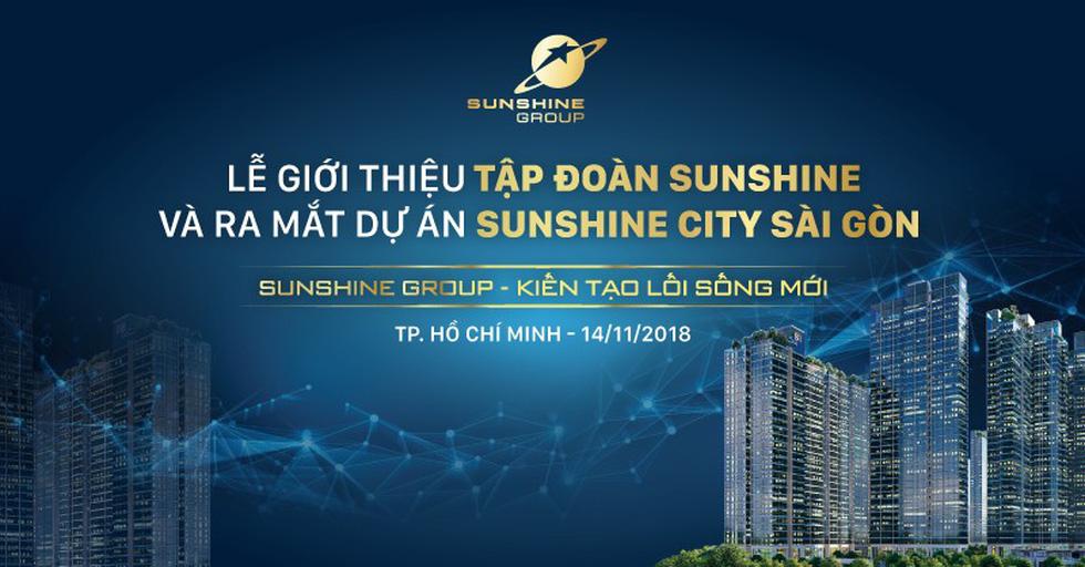 Đếm ngược đến lễ ra mắt Sunshine Group tại TP.HCM - Ảnh 1.