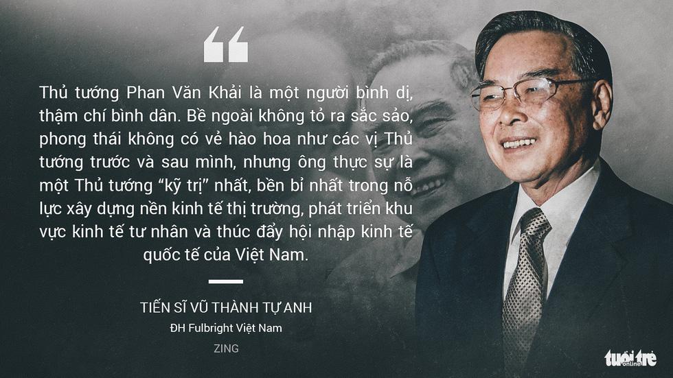 Nguyên Thủ tướng Phan Văn Khải trong mắt chuyên gia, trí thức - Ảnh 4.