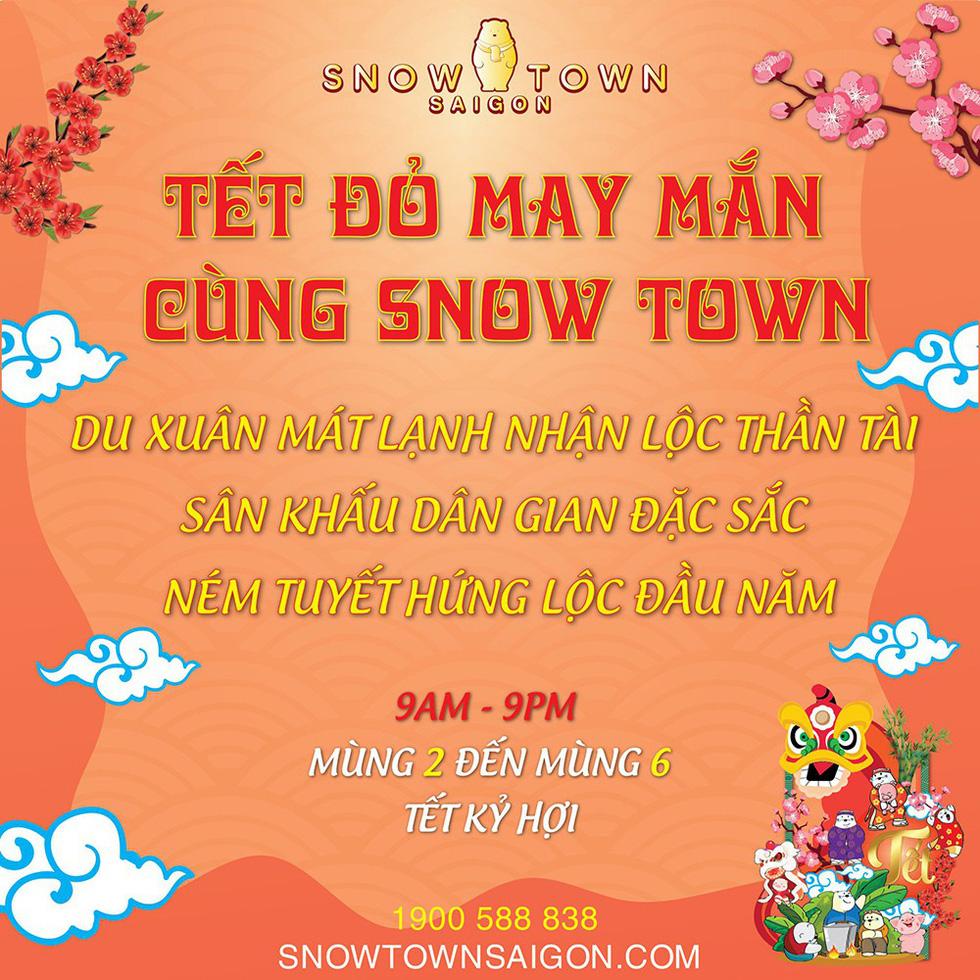 """Tận hưởng """"Tết đỏ"""" may mắn cả năm tại Snow Town - Ảnh 8."""