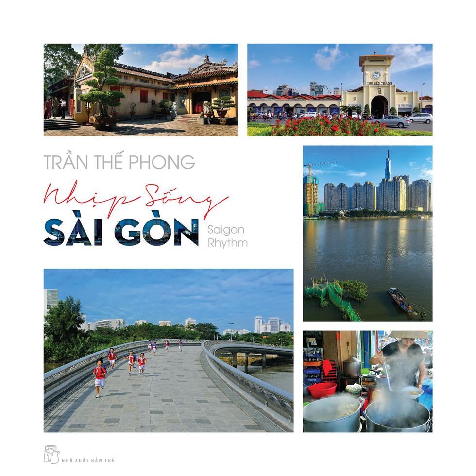 Nhịp sống Sài Gòn vừa nhớ vừa thương… - Ảnh 9.