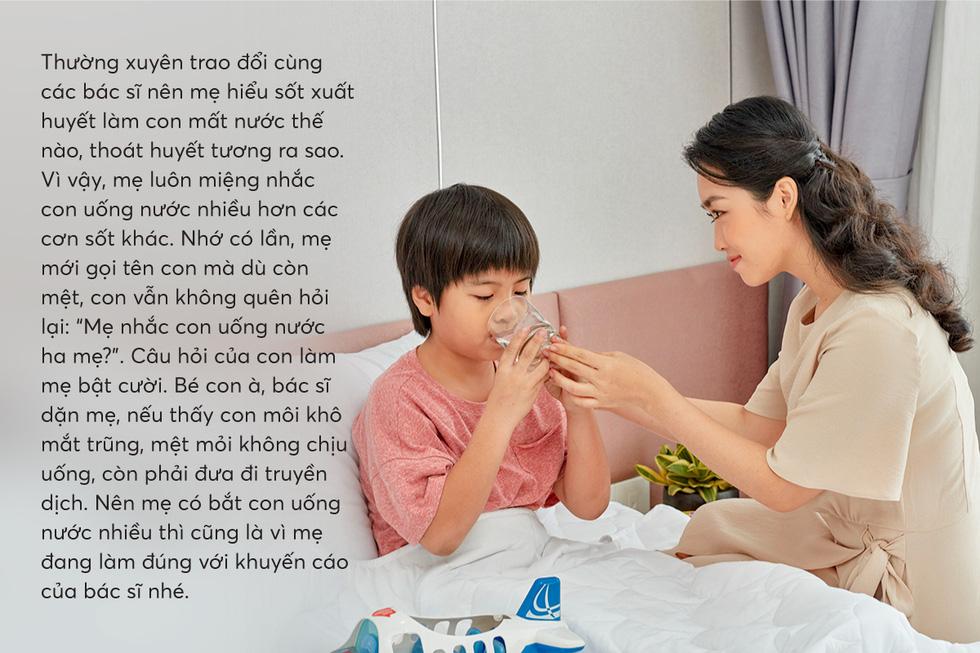 Hiểu con cần gì khi sốt xuất huyết để mẹ chăm nhanh khỏe - Ảnh 3.