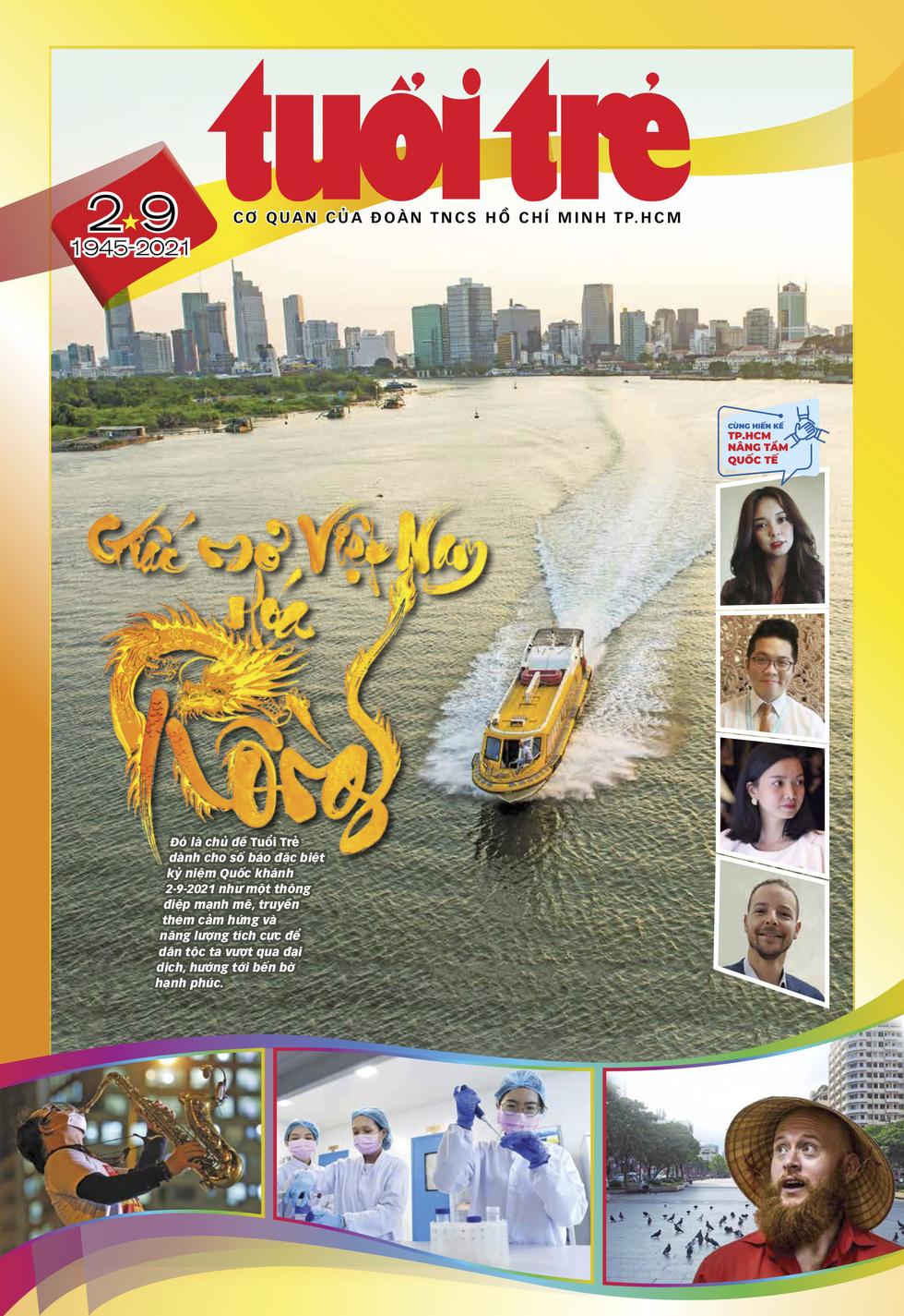 Mời bạn tìm đọc Tuổi Trẻ số đặc biệt 2-9 - Giấc mơ Việt Nam hóa rồng - Ảnh 1.