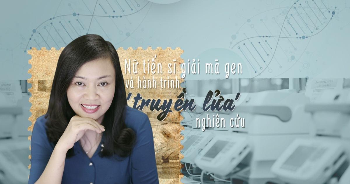 Nữ tiến sĩ giải mã gen và hành trình 'truyền lửa'