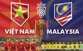 Tương quan giữa tuyển Việt Nam và Malaysia trước giờ bóng lăn