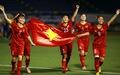 Tuyển nữ Việt Nam đoạt Huy chương vàng: Bản lĩnh và lòng quả cảm