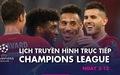 Lịch trực tiếp Champions League 2-12: Nhiều ông lớn ra sân