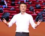 Tỉ phú Jack Ma: Kêu ca sẽ không bao giờ có cơ hội