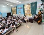 Năm học 2020-2021, 100% học sinh lớp 1 sẽ học 2 buổi/ngày