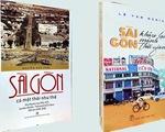 Sài Gòn có một thời như thế và Sài Gòn khâu lại mảnh thời gian