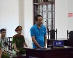Cựu quản giáo đánh chết phạm nhân nhận án 9 năm tù