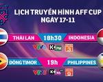 Lịch trực tiếp AFF Cup 2018: Indonesia quyết đấu Thái Lan
