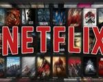 """Ý ra luật """"chống Netflix""""  để bảo vệ  công nghiệp điện ảnh"""
