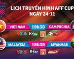 Lịch trực tiếp AFF Cup 2018: Việt Nam đối đầu Campuchia