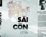 Báo chí và chuyện cũ Sài Gòn trong Sài Côn cố sự