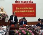Chính phủ nhắc Thanh Hóa khắc phục tình trạng quan lộ