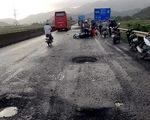 """Phú Yên: 1 người chết oan vì sụp """"ổ voi"""" trên quốc lộ 1"""