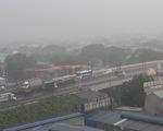 Sáng nay, TP.HCM, Đồng Nai, Bình Dương, Vũng Tàu... dông sét, mưa mù trời