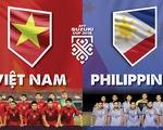 Tuyển Việt Nam và tuyển Philippines, ai mạnh hơn ai