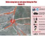Năm 2020 mới khởi công nút giao thông An Phú vì nhiều thủ tục