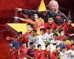 U23 Việt Nam: Từ những cậu bé chân trần đến người hùng sân cỏ