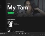 Mỹ Tâm là ca sĩ Việt đầu tiên có kho nhạc trên Spotify