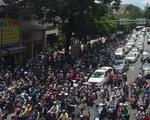 Xuất hiện nhiều điểm tụ tập đông người, giao thông nhiều nơi đảo lộn