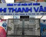Đầu tuần tới sẽ kiểm tra thuế Công ty mỹ phẩm Phi Thanh Vân