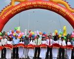 Khánh thành cầu Tân An lớn nhất tỉnh An Giang