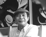 Nhà thơ, nhạc sĩ Nguyễn Trọng Tạo: Mai sau tôi chết trong thơ...