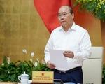 Thủ tướng Nguyễn Xuân Phúc: Tình hình 9 tháng tốt hơn so với dự báo