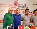 Thái Lan, Úc, Việt Nam và Malaysia tranh 3 vé dự VCK Futsal châu Á 2020