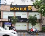 Nhà đầu tư chuỗi Món Huế bất ngờ khởi kiện nhà sáng lập Huy Nhật