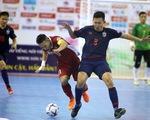 Futsal Việt Nam lại tiếp tục thua người Thái