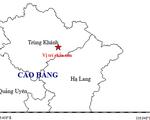 Cao Bằng: Trong buổi sáng hứng 2 trận động đất ở cùng một điểm