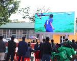 Bệnh viện, sân vận động lắp màn hình 'khủng' để dân cổ vũ U22 Việt Nam
