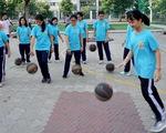 Trường THPT chuyên Trần Đại Nghĩa, TP.HCM: Đổi mới môn thể dục