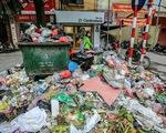 """""""Không thể chấp nhận"""" nhưng đâu đâu cũng khủng hoảng rác"""