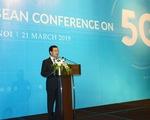 Bộ trưởng Nguyễn Mạnh Hùng: Việt Nam sẽ là một trong những nước đầu tiên triển khai 5G