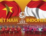 Tương quan sức mạnh U-23 Việt Nam và U-23 Indonesia