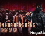 Từ Khá Bảnh, nghĩ về văn hóa băng đảng và mạng xã hội