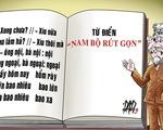 Tiếng nước tôi: Người Nam Bộ nói rút gọn