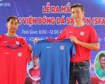 Cựu tuyển thủ Nguyễn Thế Anh mở Học viện Bóng đá Sài Gòn