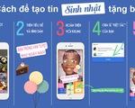 Facebook ra mắt tin sinh nhật trên toàn cầu