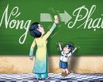 Thầy cô xin đừng phạt học sinh cho