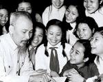 50 năm di chúc Chủ tịch Hồ Chí Minh: Cán bộ phải có khả năng làm trong môi trường quốc tế