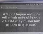Cho rằng bị bôi nhọ trên Facebook, phó chủ tịch huyện kiến nghị xử lý 1 viên chức
