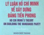 Tọa đàm sách 'Lý luận Hồ Chí Minh về xây dựng Đảng tiền phong'
