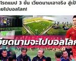 Báo Thái Lan: 3 bước giúp bóng đá Việt Nam vươn mình ra biển lớn