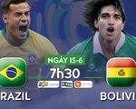 Lịch trực tiếp trận khai mạc Copa America giữa Brazil và Bolivia