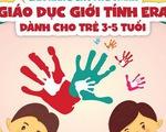 Cẩm nang giúp cha mẹ giáo dục giới tính cho con